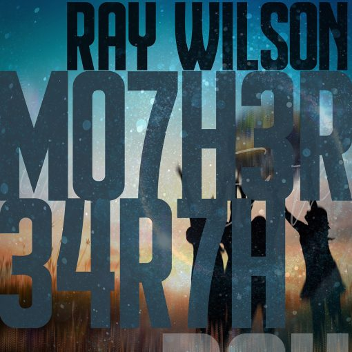 Ray Wilson - Mother Earth